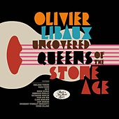 Uncovered Queens of the Stone Age de Olivier Libaux