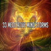 33 Meditative Mind Storms by Relaxing Rain Sounds