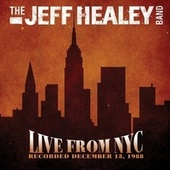 Live from NYC 1988 by Jeff Healey