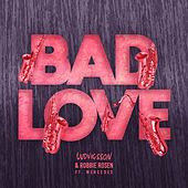 Bad Love by Ludvigsson