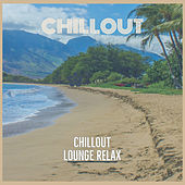 Chillout von Chillout Lounge Relax