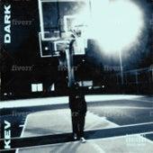 Dark by Kev