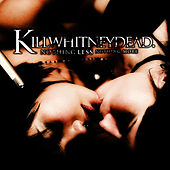 Nothing Less Nothing More by Killwhitneydead
