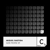 Azid People EP de Miguel Bastida
