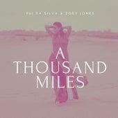 A Thousand Miles by Rui Da Silva