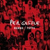 Mamma / Pappa by Per Gessle