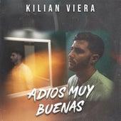 Adíos Muy Buenas von Kilian Viera