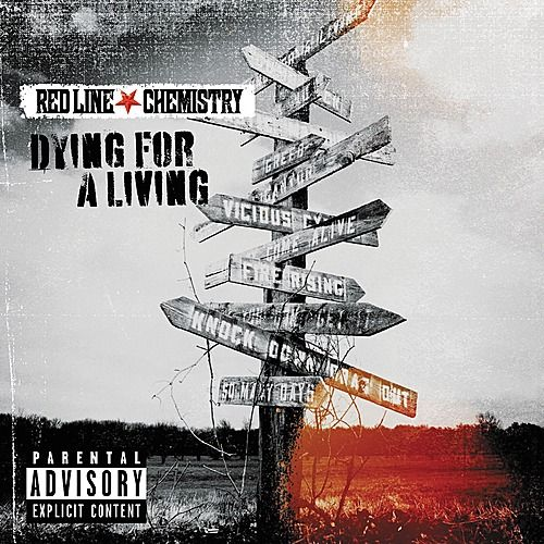 Dying For a Living (Bonus Track Version) by Red Line Chemistry