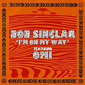 I'm on My Way di Bob Sinclar