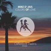 Colors Of Love di Mike D' Jais