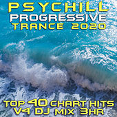 Psy Chill Progressive Trance 2020 Top 40 Chart Hits, Vol. 4 DJ Mix 3Hr by Goa Doc