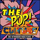 The Pop Culture (One-Hit Wonders) by Kyu Sakamoto, Soeur Sourire, Jonathan King, Cilla Black, Doris Troy