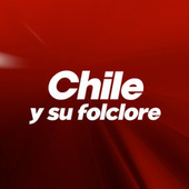 Chile Y Su Folclore de Various Artists