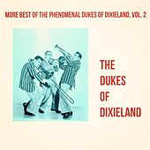 More Best of the Phenomenal Dukes of Dixieland, Vol. 2 von Dukes Of Dixieland