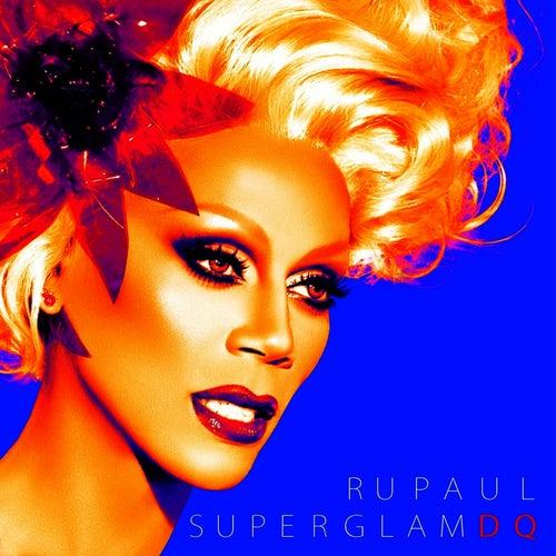 SuperGlam DQ by RuPaul
