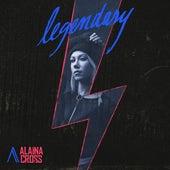 Legendary de Alaina Cross