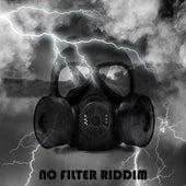 No Filter Riddim de Various Artists
