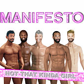 Not That Kinda Girl von Manifesto