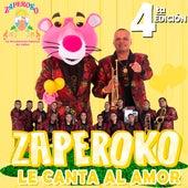 Le Canta al Amor, 4Ta Edición by ZAPEROKO La Resistencia Salsera del Callao