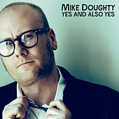 Yes and Also Yes de Mike Doughty