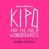 Kipo And The Age Of Wonderbeasts (Season 2 Mixtape) de Various Artists
