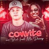 Convite (feat. Mc Danny) de Biel