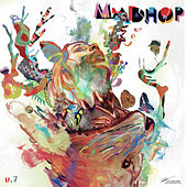 MAD-HOP, Vol. 7 by Various Artists