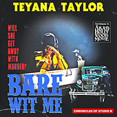 Bare Wit Me by Teyana Taylor