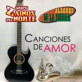 Canciones de Amor by Los Alegres De La Sierra