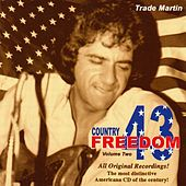 Country Freedom 43 Volume Two by Trade Martin