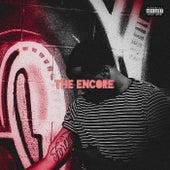 The Encore by TrizzyDaDon