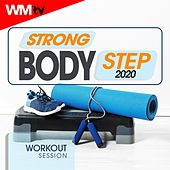 Strong Body Step 2020 Workout Session (60 Minutes Non-Stop Mixed Compilation for Fitness & Workout 132 Bpm / 32 Count) de Workout Music Tv