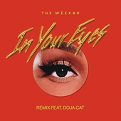 In Your Eyes (Remix) (feat. Doja Cat) di The Weeknd