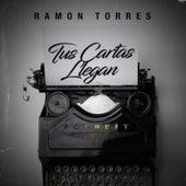 Tus Cartas Llegan by Ramon Torres...
