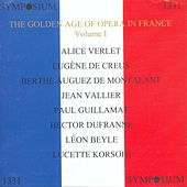 The Golden Age of Opera in France (1905-1913) by Various Artists