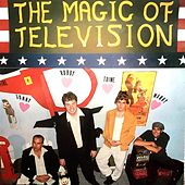 The Magic of Television by The Magic of Television