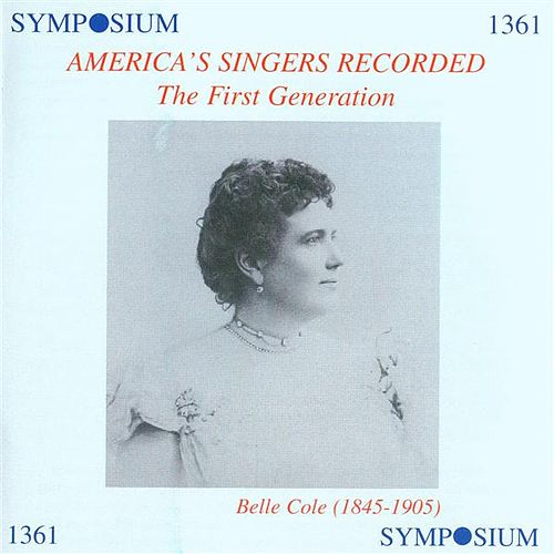 America's Singers Recorded: The First Generation (1901-1911) by Various Artists