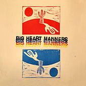 Big Heart Manners by Attaboy