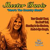 Skeeter Davis Here's the Country Music 1960-1962 de Skeeter Davis