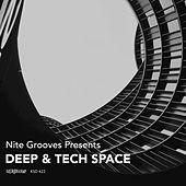 Nite Grooves presents Deep & Tech Space von Various Artists