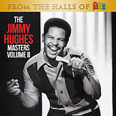 From The Halls Of Fame: The Jimmy Hughes Masters Volume 2 by Jimmy Hughes