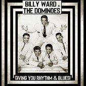 Giving You Rhythm & Blues! (Remastered) de Billy Ward & the Dominoes