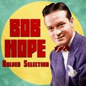 Golden Selection (Remastered) von Bob Hope