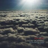 Sunday Morning, Live in Winston Salem by Jason Upton