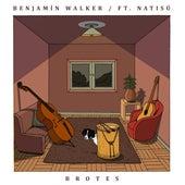 Brotes (Versión Acústica) fra Benjamín Walker