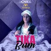 Tika Bum de DJ Cabide