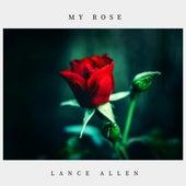 My Rose von Lance Allen