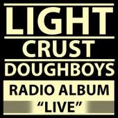 Radio Album (Live) de The Light Crust Doughboys