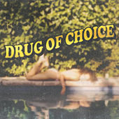 Drug of Choice (feat. Chloe Angelides & Eric Bellinger) by Lata Harbor