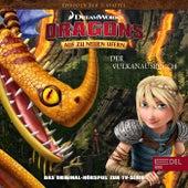 Folge 46: Der Vulkanausbruch / Der Sandspucker (Das Original-Hörspiel zur TV-Serie) von Dragons - Auf zu neuen Ufern